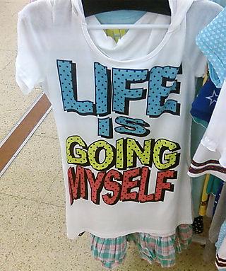 Life is Going Myself